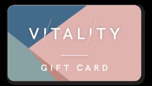 Vitality Gift Card